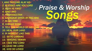 Reflection of Praise & Worship Songs - Collection - Non-Stop Playlist