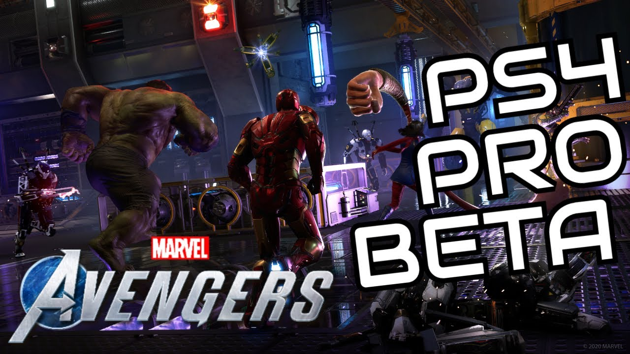 Marvel's Avengers - PS4 Pro First Beta Weekend