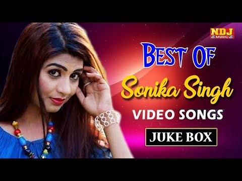 Best Of Sonika Singh || Latest Haryanvi Popular Songs 2018 || Video Songs Jukebox || NDJ Music