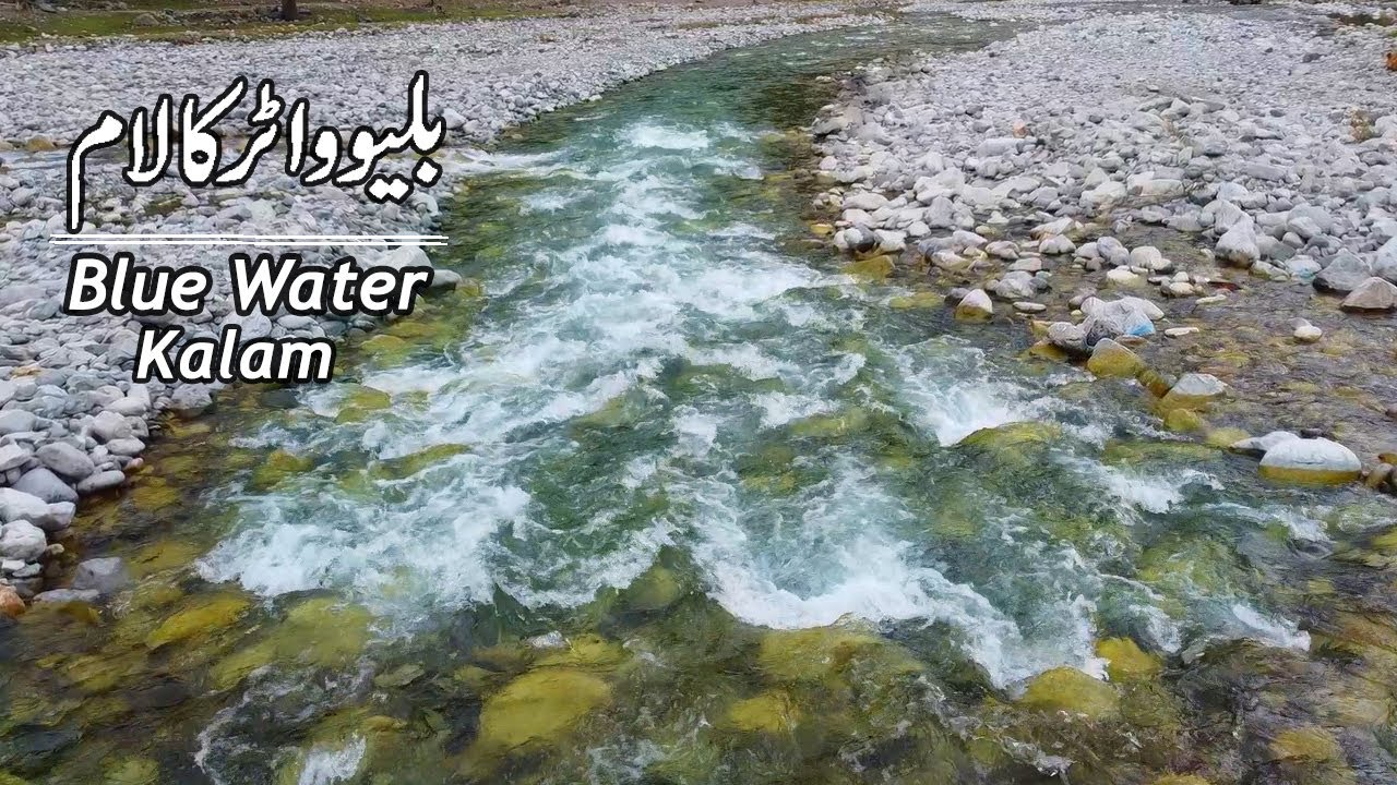 Kalam Valley to Blue Water Travel | Swat Trip