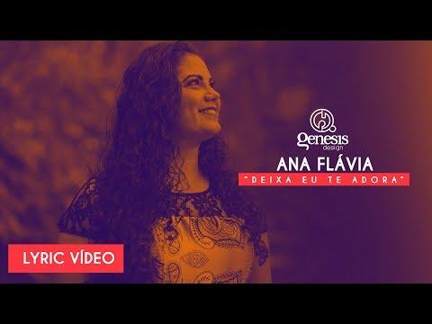 DEIXA EU TE ADORAR   Ana Flávia   HD   (LyricVIDEO®)