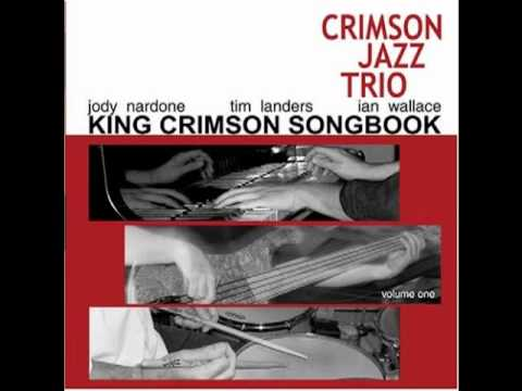 Crimson Jazz Trio - Starless