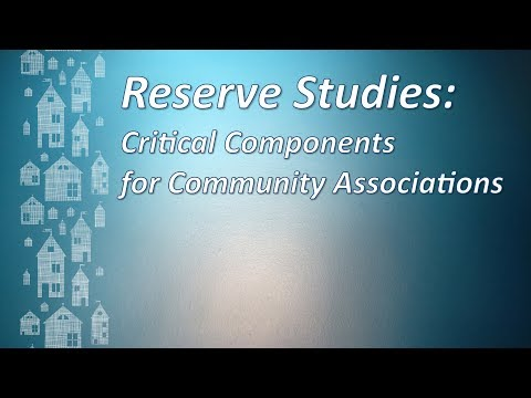 Community Associations VideoFAQ: Critical Components of Reserve Studies