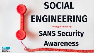 SANS Security Awareness: Social Engineering