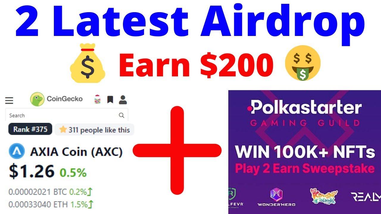 2 Latest Airdrop » AXIA Coin (AXC) Token Airdrop – Polkastarter 0K+ in NFT Airdrop