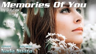 Cover images DayFox - Memories Of You - Uplifting Love Song For Your Video