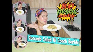 HOW TO MAKE AVOCADO SALAD ?For 80 Pesos Only!!