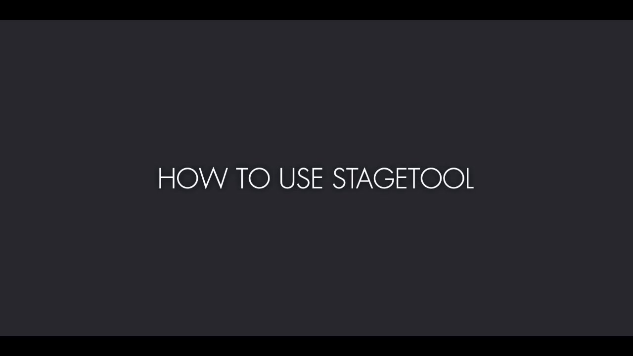 StageTool