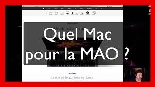 Quel Mac choisir pour la MAO ?
