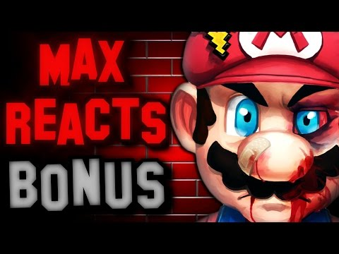 Max Reacts Bonus - Retarded64: A Theatre Mario