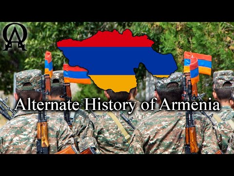 Alternate History Of Modern Armenia (Alt History)