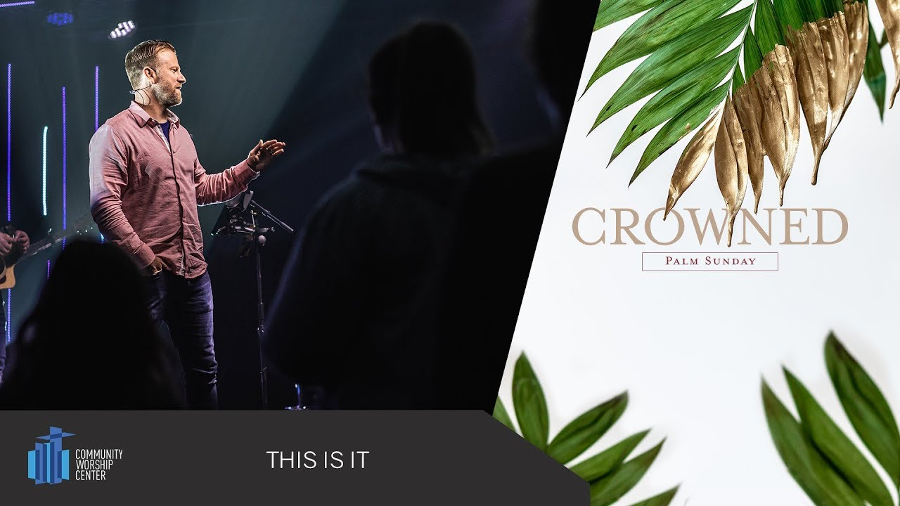 This Is It | Crowned | Pastor Keith Deal