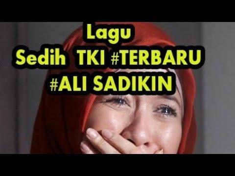 Lagu Paling SEDIH Untuk Anak Rantau Ali Sadikin