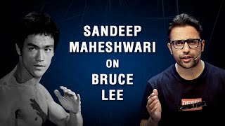 Sandeep Maheshwari on Bruce Lee | Hindi