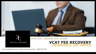 VCAT Fee Recovery Hearings On Paper