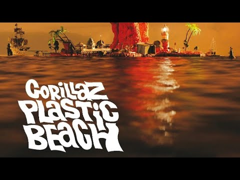 Gorillaz - Plastic Beach Album Review
