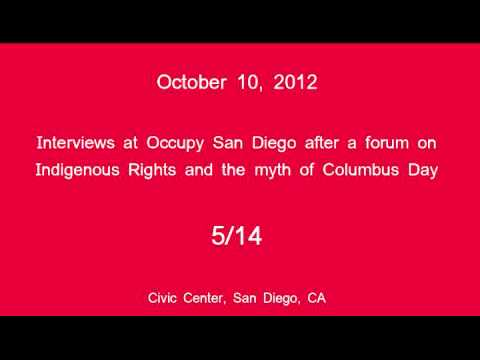 [5/14] Occupy San Diego - Columbus Day Interviews