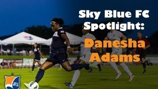 Sky Blue FC Spotlight - Danesha Adams