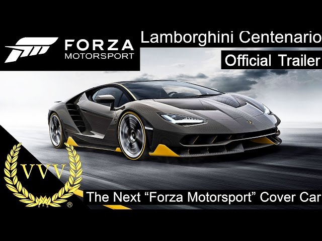 "Lamborghini Centenario revealed as the Next ""Forza Motorsport"" Cover Car"