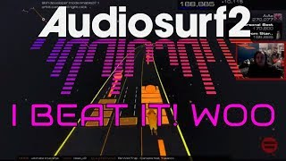 Nathan | [Audiosurf 2] YEEEESSSSS