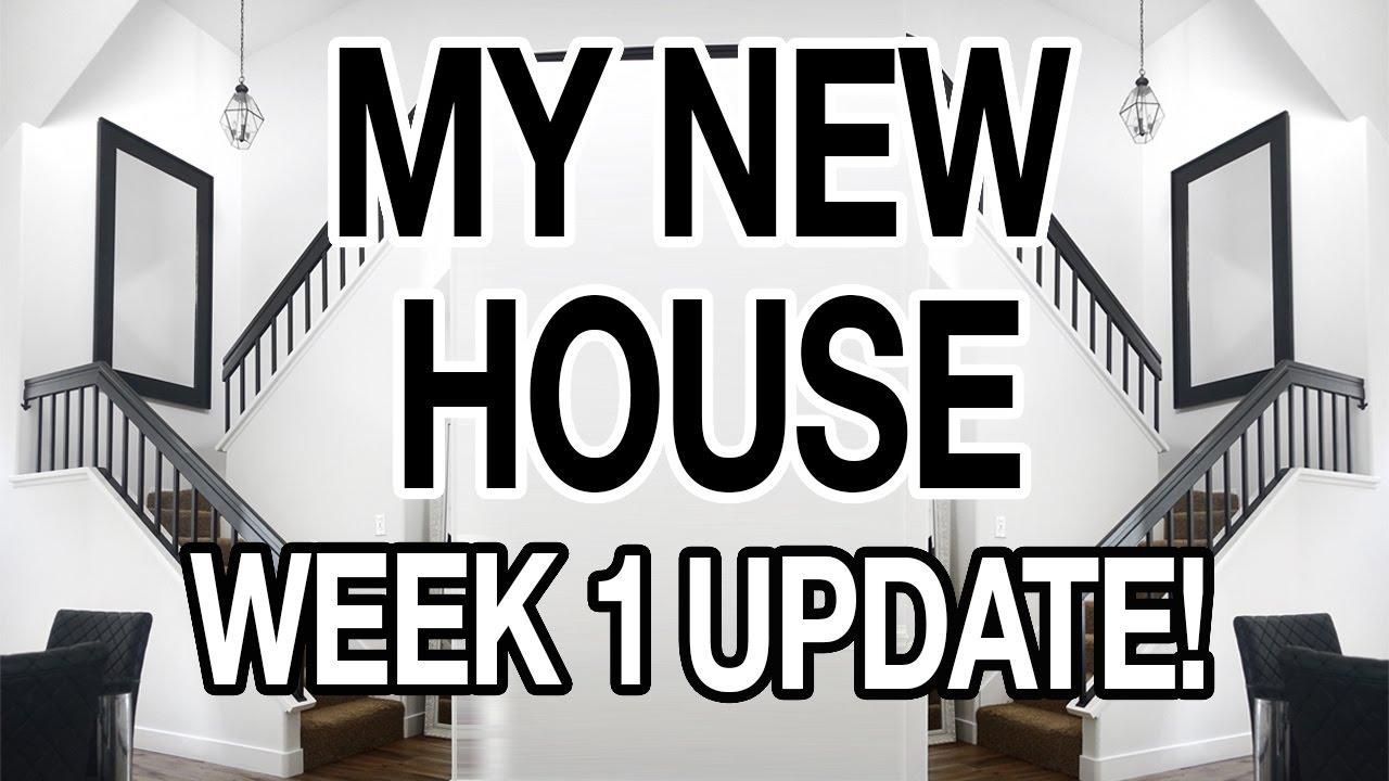 MY NEW HOUSE: ONE WEEK UPDATE
