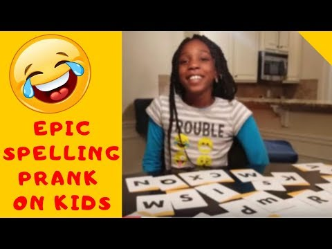 Epic spelling prank on Kids 😱 😱 😱 | 2018 HD new prank