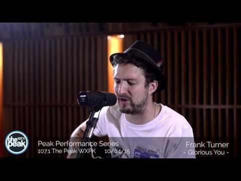 Frank Turner  Peak Performance | 107.1 The Peak
