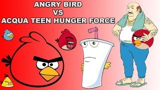 Angry Birds vs Aqua Teen Hunger Force