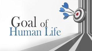Goal of Human Life