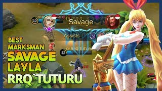 Epic Savage Layla by RRQ'Tuturu 'Crazy Damage Build' No One Can Stop Him! ~ Mobile Legends