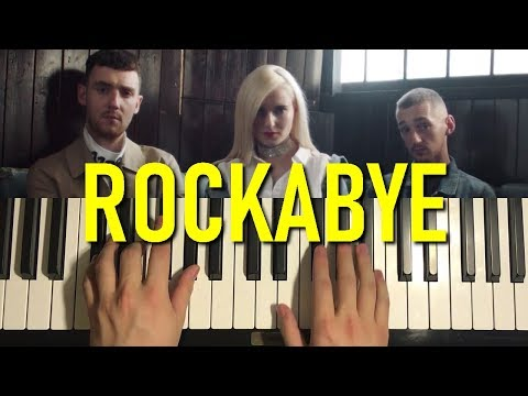 HOW TO PLAY - Clean Bandit - Rockabye (Piano Tutorial Lesson)