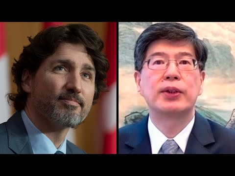 Trudeau snaps back after Chinese ambassador's comments