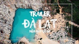 Trailer Đà Lạt mùa này có gì   Vlog Du Lịch Qua Ống Kính