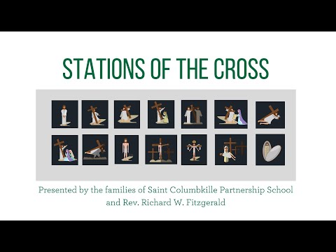 Stations of the Cross with Saint Columbkille Partnership School Families and Rev. Richard Fitzgerald