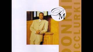 Donnie McClurkin - Speak to My Heart