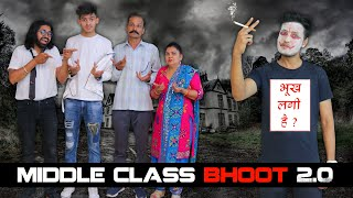 MIDDLE CLASS BHOOT 2.0 || Sumit Bhyan