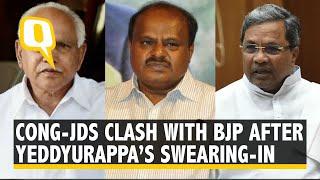 Congress-JDS Clash with BJP After Yeddyurappa's Swearing-In