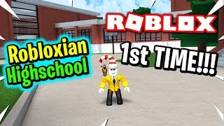 MY FIRST TIME PLAYING ROBLOXIAN HIGHSCHOOL