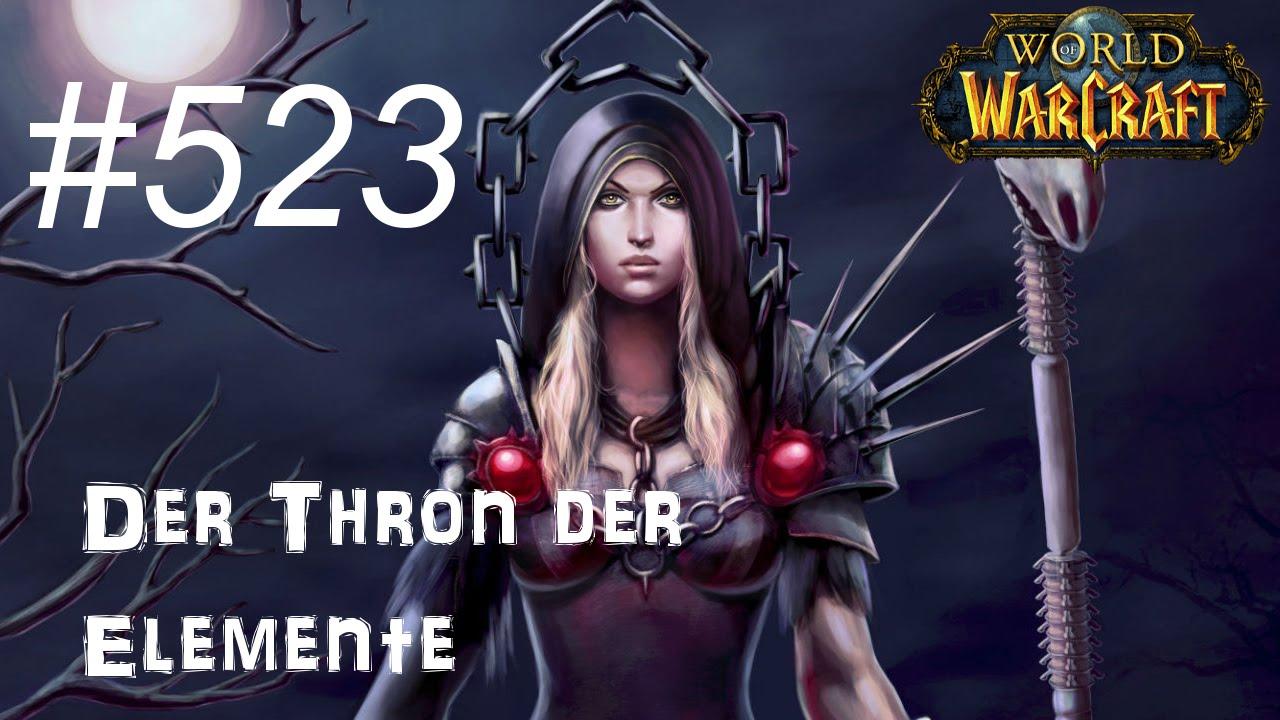 let 39 s play world of warcraft magier 523 der thron der elemente youtube. Black Bedroom Furniture Sets. Home Design Ideas