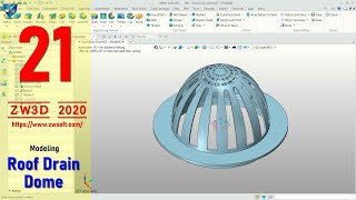 #21 ZW3D 2020 Modeling Roof Drain Dome Basic Tutorial For Beginner