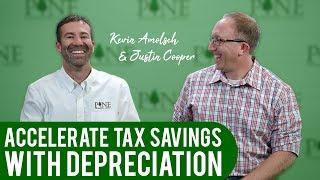 Accelerate Tax Savings With Depreciation