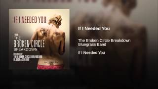 If I Needed You