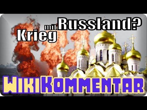 Krieg mit Russland? - mein WikiKommentar #83