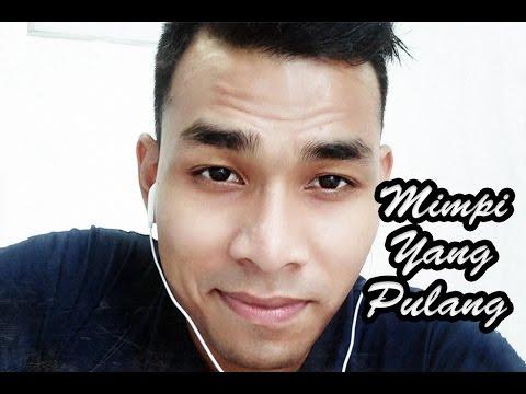 Free Download Viral!! Mimpi Yang Pulang (cover By Syafiq Farhain) Mp3 dan Mp4