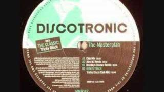 Discotronic - The Masterplan (Commercial Club Crew Remix)