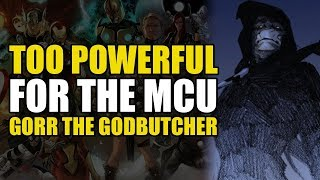 Too Powerful For Marvel Movies: The Godbutcher!