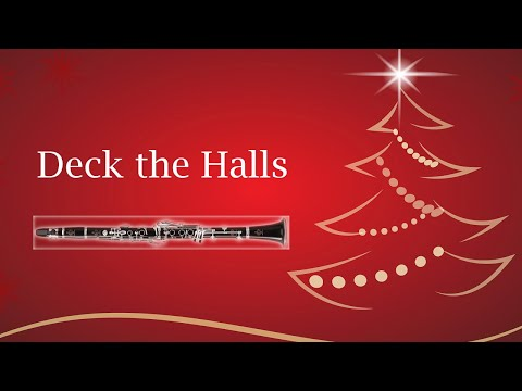 Christmas Carols - Deck the Halls - Clarinet Cover and Play Along