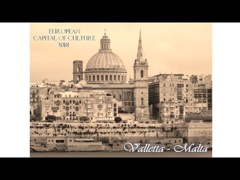 Valletta - European Capital of Culture 2018