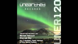 Michael Retouch - Eternal Sky (Tommy Johnson Remix) [Unearthed Records]