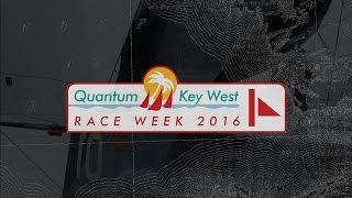 2016 Quantum Key West Race Week - Tuesday Regatta Show